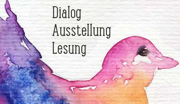 Seelenfarben – Dialog, Ausstellung, Lesung